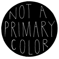 Not A Primary Color